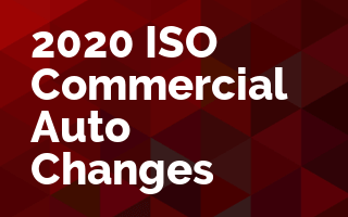 2020 ISO Commercial Auto Changes