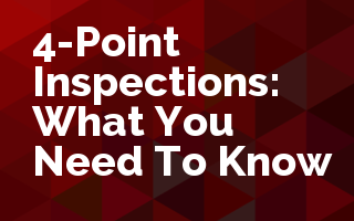 4-Point Inspections - What You Need To Know