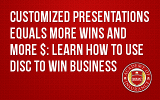 Customized Presentations Equals More Wins and More $: Learn how to use DISC to win Business