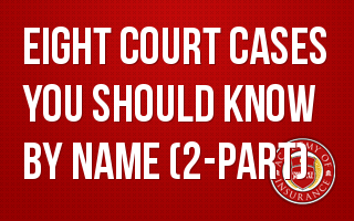 Eight Court Cases You Should Know By Name- 2-part