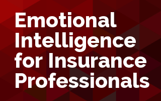 Emotional Intelligence for Insurance Professionals
