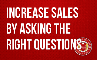 Increase Sales by Asking the Right Questions