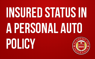 Insured Status in a Personal Auto Policy