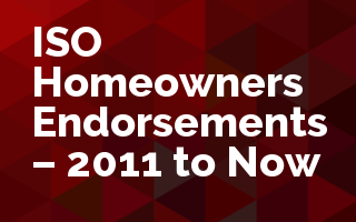 ISO Homeowners Endorsements - 2011 to Now