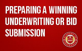 Preparing a Winning Underwriting or Bid Submission