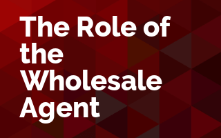 Role of The Wholesale Agent