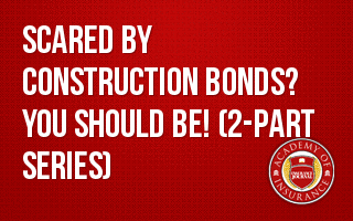 Contractor Bonds (2-part series)