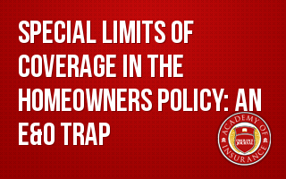 Special Limits of Coverage in the Homeowners Policy