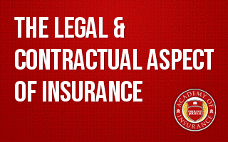 The Legal & Contractual Aspect of Insurance