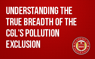 Understanding the True Breadth of the CGL's Pollution Exclusion