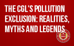 The CGL's Pollution Exclusion: Realities, Myths and Legends