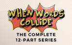 When Words Collide - The 12 Part Series Bundle