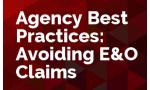 Agency Best Practices: Avoiding E&O Claims