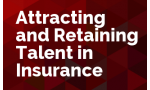 Attracting and Retaining Talent in Insurance