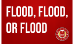 """Flood, Flood, or Flood: What Does the Insured mean when they report a """"flood"""" and how do the coverage options respond?"""
