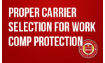 Proper Carrier Selection for Work Comp Protection