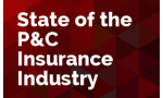 State of the P&C Insurance Industry