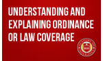 Understanding and Explaining Ordinance or Law Coverage