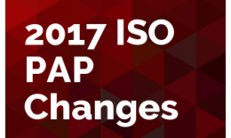 2017 ISO PAP Changes