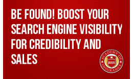 Be Found! Boost Your Search Engine Visibility for Credibility and Sales