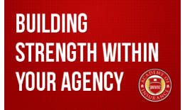 Building Strength within Your Agency