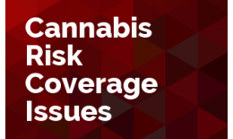 Cannabis Risk Coverage Issues