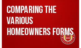 Comparing the Various Homeowners Forms