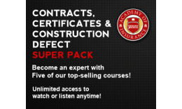 Contracts, Certificates & Construction Defect Super Pack