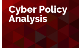 Cyber Policy Analysis
