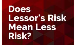 Does Lessor's Risk Mean Less Risk?