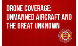 Drone Coverage: Unmanned Aircraft and the Great Unknown