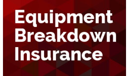 Equipment Breakdown Insurance