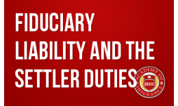 Fiduciary Liability and the Settler Duties