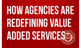 How Agencies are Redefining Value Added Services