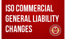ISO Commercial General Liability Changes