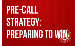 Pre-Call Strategy: Preparing to Win