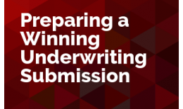 Preparing a Winning Underwriting or Bid Submission