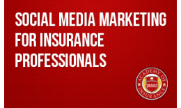 Social Media Marketing for Insurance Professionals