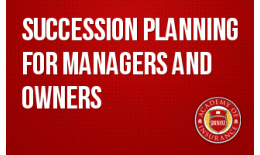 Succession Planning for Managers and Owners