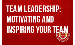 Succession Training- Team Leadership: Motivating and Inspiring your Team
