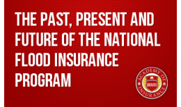 The Past, Present and Future of hte National Flood Insurance Program