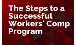 The Steps to a Successful Workers' Compensation Program