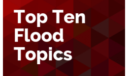Top Ten Flood Topics