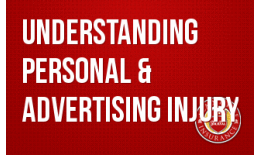 Understanding Personal & Advertising Injury