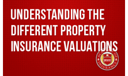 Understanding the Different Property Insurance Valuations