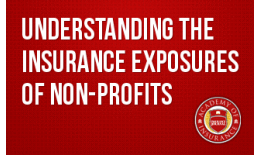 Understanding the Insurance Exposures of Non-Profits