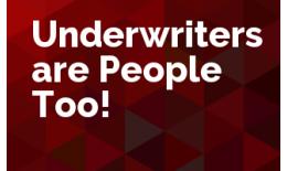 Underwriters are People Too