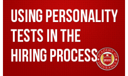 Using Personality Tests in the Hiring Process