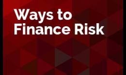 Ways to Finance Risk