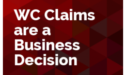 Work Comp Claims are a Business Decision